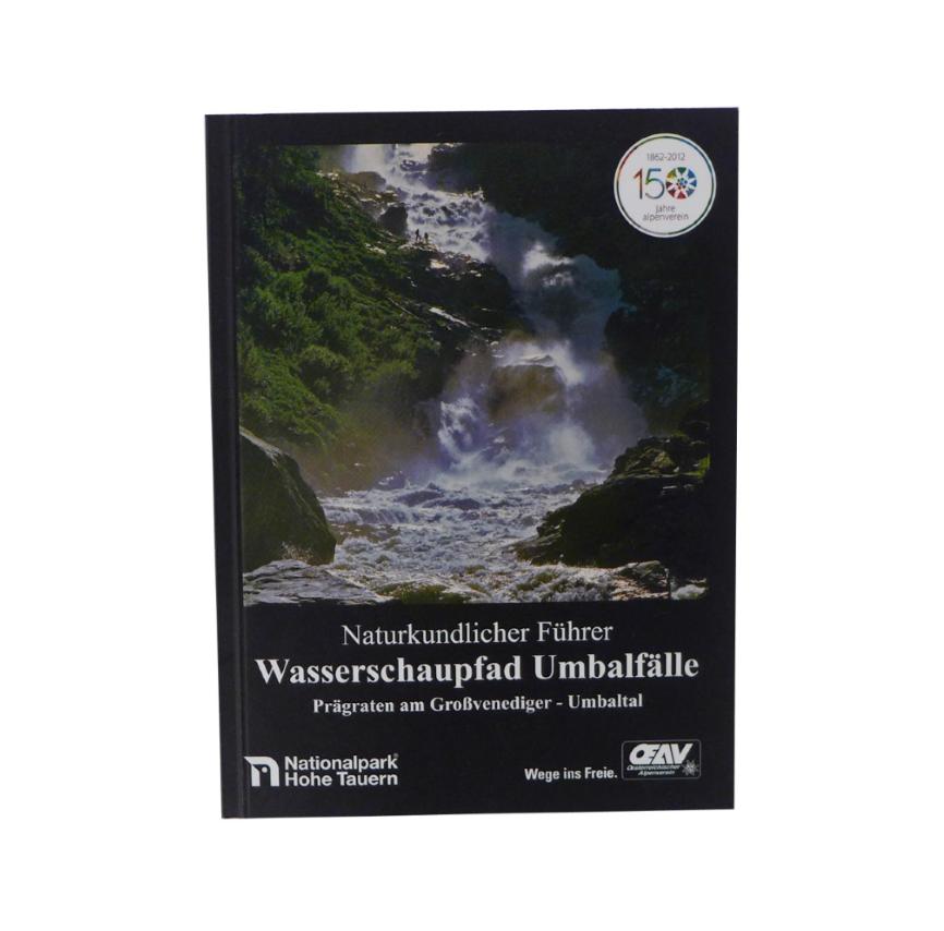 Naturkundlicher Führer - Wasserschaupfad Umbalfälle