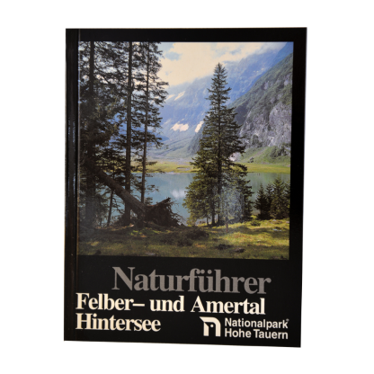 Naturführer - Felber- und Amertal, Hintersee