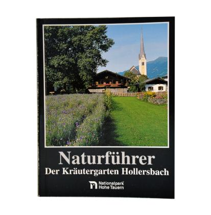 Naturführer - Der Kräutergarten Hollersbach