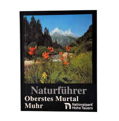 Naturführer - Oberstes Murtal Mur